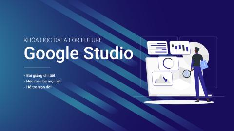 Google Data Studio cho người mới bắt đầu