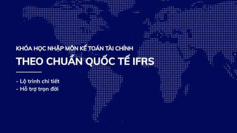 Nhập môn Kế toán tài chính theo Chuẩn quốc tế IFRS