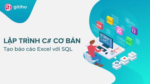 CG01 - Lập trình C# cơ bản cho Excel