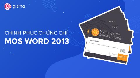 MOSW - Chinh phục MOS Word 2013 cùng Nimbus