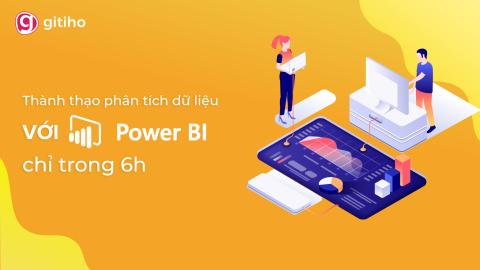PBIG01 - Thành thạo Microsoft PowerBI để phân tích dữ liệu trong 06 giờ