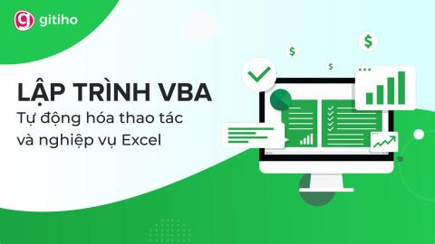 VBAG01 - Tuyệt đỉnh VBA - Viết code trong tầm tay