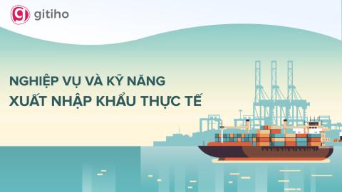 Thực hành nghiệp vụ xuất nhập khẩu - Logistics