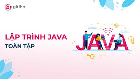 Lập trình Java toàn tập