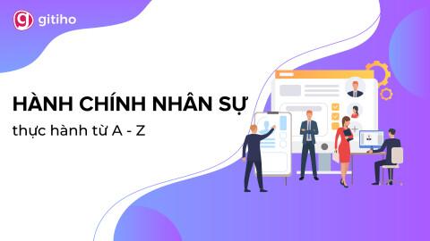 HCNSG02- Kỹ năng công việc Hành chính Nhân sự tổng hợp