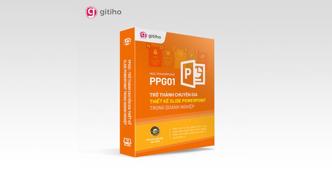 PPG01 - Tuyệt đỉnh PowerPoint - Trực quan hóa mọi slide trong 9 bước