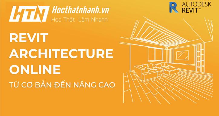 HTN05 - Tuyệt Đỉnh Revit - Trọn bộ Revit Architecture từ cơ bản đến nâng cao
